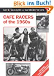 Cafe Racers of the 1960s: Machines, R...