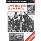 Cafe Racers of the 1960s (Mick Walker on Motorcycles)by Mick Walker