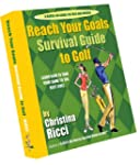 Reach Your Goals Survival Guide to Go...