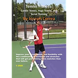 Tennis Fitness: Cardio Tennis, Yoga Tennis, and Serve Training