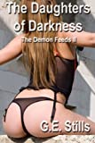 img - for The Daughters of Darkness (The Demon Feeds Series) (Volume 2) book / textbook / text book