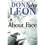 About Face: A Commissario Guido Brunetti Mysteryby Donna Leon