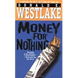 Money for Nothing ~ Donald E. Westlake