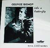 echange, troc George Bishop - Like a Butterfly