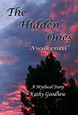 "The Hidden Ones ""Awakened"""