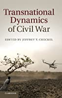 Transnational Dynamics of Civil War