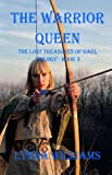 img - for The Warrior Queen: The Lost Treasures of Gael Trilogy - Book Three book / textbook / text book