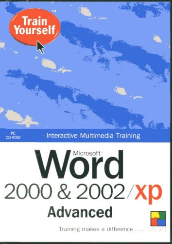 Microsoft Word 2000 & 2002 XP Advanced Interactive Training