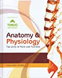 Anatomy & Physiology The Unity of Form and Function Custom Edition for TMCC Truckee Meadows Community College (0077621980) by Kenneth S. Saladin