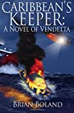 img - for Caribbean's Keeper: A Novel of Vendetta book / textbook / text book