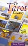 img - for The Tarot Directory by Annie Lionnet (2006-12-01) book / textbook / text book