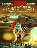 Goscinny Comment Obelix est Tombe dans la Marmite du Druide Quand Il Etait Peti
