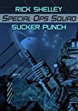 img - for Sucker Punch (Spec Ops Squad Book 3) book / textbook / text book