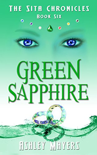 Green Sapphire: The Sita Chronicles – Book Six