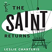 The Saint Returns: The Saint, Book 39 | Leslie Charteris
