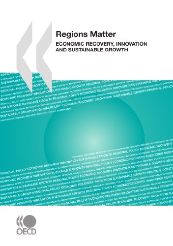 Regions Matter: Economic Recovery, Innovation and Sustainable Growth