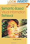 Semantic-based Visual Information Ret...