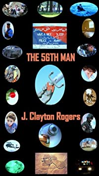 (FREE on 7/26) The 56th Man by J. Clayton Rogers - http://eBooksHabit.com