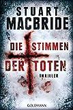 Stuart MacBride: Die Stimmen der Toten