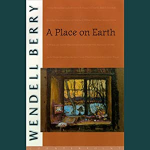 A Place on Earth: A Novel | [Wendell Berry]