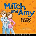 Mitch and Amy (       UNABRIDGED) by Beverly Cleary Narrated by Kathleen McInerney