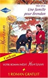img - for Une famille pour Brendan et La fianc e d'un soir (roman r  dit  gratuit) book / textbook / text book