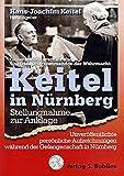 Keitel in Nurnberg: Stellungnahme zur Anklage