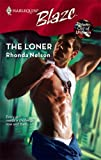 The Loner (Men Out of Uniform Book 4)