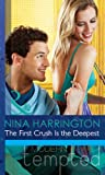 The First Crush Is the Deepest (Mills & Boon Modern Tempted) (Girls Just Want to Have Fun, Book 1)