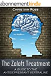 The Zoloft Treatment - A Guide to the...