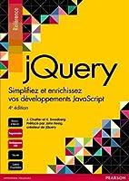 jQuery : Simplifiez et enrichissez vos développements JavaScript