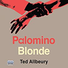 Palomino Blonde Audiobook by Ted Allbeury Narrated by Seán Barrett
