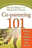 Deesha Philyaw Co-parenting 101: Helping Your Children Thrive after Divorce