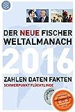 Der neue Fischer Weltalmanach 2016 mit CD-Rom: Zahlen Daten Fakten