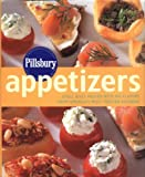 Pillsbury Appetizers: Small Bites Packed with Big Flavors from America's Most Trusted Kitchens (0609610791) by Pillsbury Company