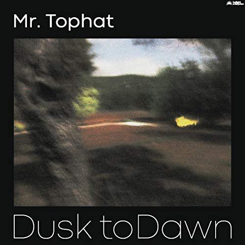 Vinilo : MR TOPHAT - Dusk To Dawn Part Ii