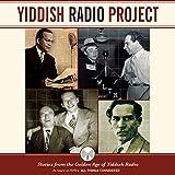 Yiddish Radio Project: Stories from the Golden Age of Yiddish Radio