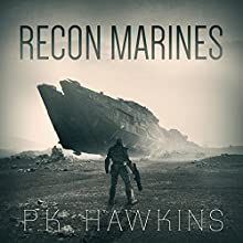 Recon Marines Audiobook by P.K. Hawkins Narrated by Doug Greene