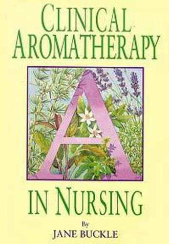 Clinical Aromatherapy in Nursing (Aroma Theory compare prices)