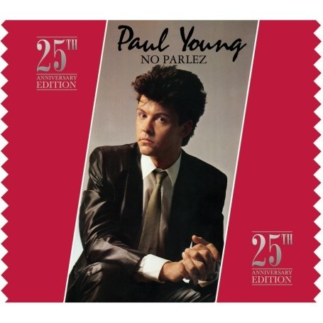 Paul Young - No Parlez - 25th Anniversary Edition - Zortam Music