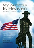 img - for My Address Is Heaven: The Bill Linderman Story book / textbook / text book