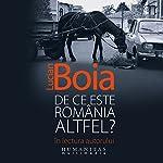 De ce este România altfel? | Lucian Boia