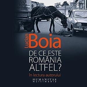 De ce este România altfel? Audiobook