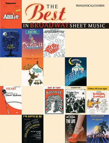The Best in Broadway Sheet Music: Piano/Vocal/Chords (The Best in Sheet Music)