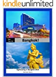 ONE-TWO-GO BANGKOK! Sightseeing in Bangkok 2014 (One-Two-Go.com Book 3)