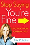Stop Saying You're Fine: Discover a M...