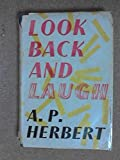 Look Back and Laugh (0416639305) by A.P. HERBERT