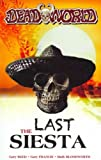 (THE LAST SIESTA) BY Paperback (Author) Paperback Published on (10 , 2011)