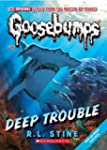 Classic Goosebumps #2: Deep Trouble