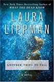Another Thing to Fall: A Novel (Tess Monaghan Mysteries)